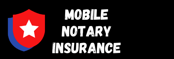 Mobile Notary Insurance